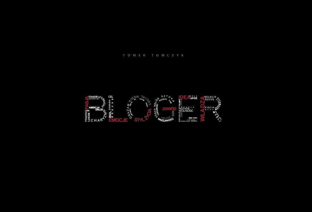 Szukasz motywacji? Przeczytaj Blogera!